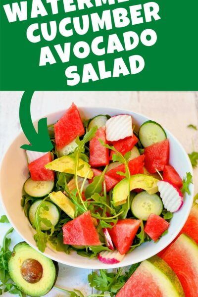 watermelon cucumber and avocado salad